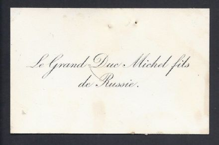 Count Michael de Torby Calling Card Son of Grand Duke Michael Romanov of Russia